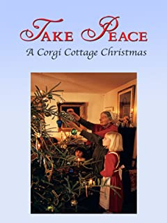 Take Peace! A Corgi Cottage Christmas