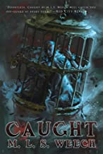 Sponsored Ad - Caught: Book One of the Oneiros Log