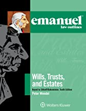 Emanuel Law Outlines for Wills, Trusts, and Estates Keyed to Sitkoff and Dukeminier (Emanuel Law Outlines Series) PDF