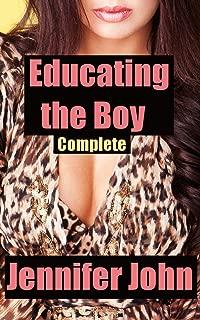 Educating the Boy - Complete: A Milf Femdom Stepmom Romance