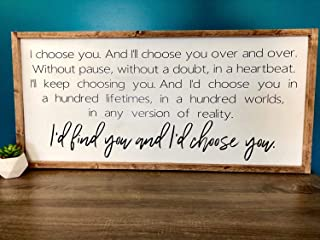 Dozili I Choose You Wood Sign Above Bed Sign Bedroom Sign Rustic Home Decor Farmhouse Style Large Wood Sign Ill Keep Choosing You Over