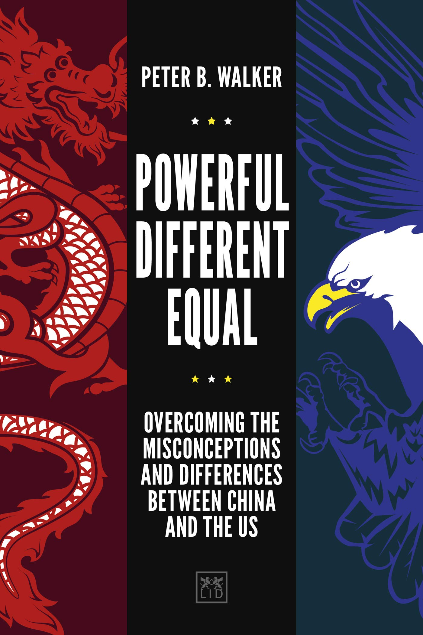 Image OfPowerful, Different, Equal: Overcoming The Misconceptions And Differences Between China And The US