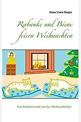 Rabauke und Biene feiern Weihnachten Kindle Ausgabe
