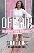 OFF AIR: My Journey to the Anchor Desk