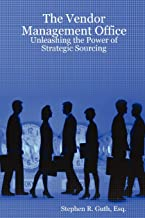 The Vendor Management Office: Unleashing the Power of Strategic Sourcing