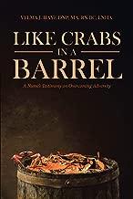 Like Crabs in a Barrel : A Nurse's Testimony on Overcoming Adversity