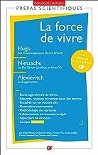 La force de vivre (French Edition)