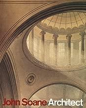 John Soane: Architect: Master of Space and Light