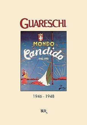 Mondo candido (1946-1948): Le opere di Giovannino Guareschi #26