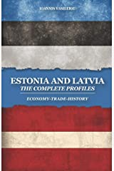 ESTONIA AND LATVIA: THE COMPLETE PROFILES: ECONOMY-TRADE-HISTORY Broché