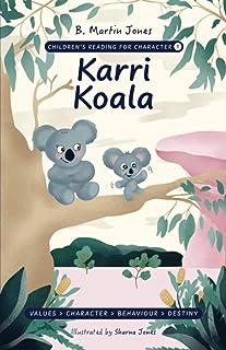 Children's Reading For Character: Karri Koala