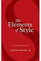 The Elements of Style: The Original Edition (Dover Language Guides) Kindle Edition