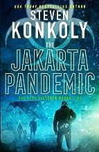 The Jakarta Pandemic: A Modern Thriller