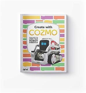 Anki 000-00083 کتاب کودک ، ایجاد با Cozmo: راه های جالب برای کدگذاری ربات Sidekick ، سفید ، 24.6 x 18.9 x 1 سانتی متر