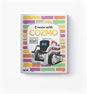 Anki 000-00083 Children's Book, Create with Cozmo: Fun Ways to Code Your Robot Sidekick, White, 24.6 x 18.9 x 1cm
