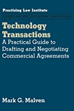 Technology Transactions: A Practical Guide to Drafting and Negotiating Commercial Agreements (Corporate and Securities Law Library)