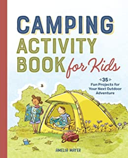 Camping Activity Book for Kids: 35 Fun Projects for Your...