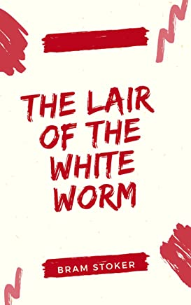 The Lair of the White Worm (English Edition)