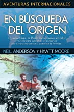 En Busqueda Del Origen (Aventuras Internacional) (Spanish Edition) (Aventuras Internacionales) (English title: In Search of the Source) (International ... internacionales / International Adventures)