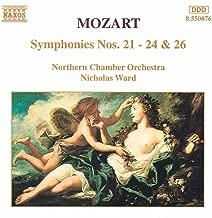 Mozart: Symphonies Nos. 21 - 24 And 26