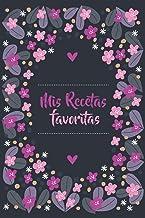 Mis Recetas Favoritas: Libro De Recetas en blanco para crear tus propios platos y cuadernos receta - Libro de recetas Mis platos