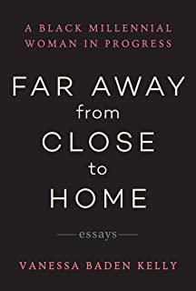 Far Away from Close to Home: Essays