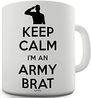 Twisted Envy Keep Calm I'm An Army Brat Ceramic Novelty Gift Mug