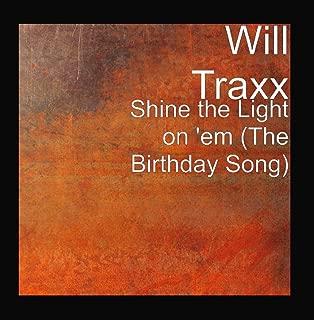 will traxx birthday song