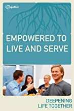 Empowered to Live and Serve (Ephesians #4)