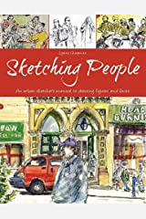 Sketching People: An Urban Sketcher's Manual to Drawing Figures and Faces Paperback