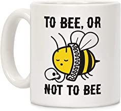 LookHUMAN To Bee, Or Not To Bee Shakespeare Bee White 11 Ounce Ceramic Coffee Mug
