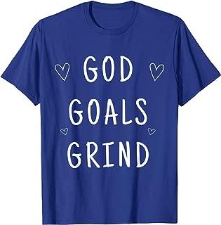 Inspirational Motivational God Goals Grind Christian Faith T-Shirt