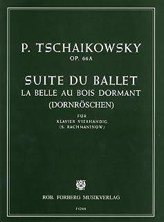 チャイコフスキー/ラフマニノフ: 「眠れる森の美女」組曲 Op.66a/フォルベルク社/ピアノ連弾用(1台4手)編曲