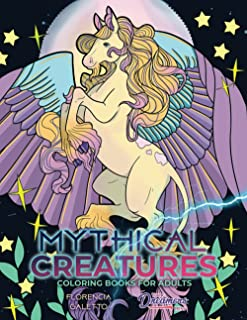 Mythical Creatures Coloring Books for Adults: Legendary Beasts and Monsters from Folklore