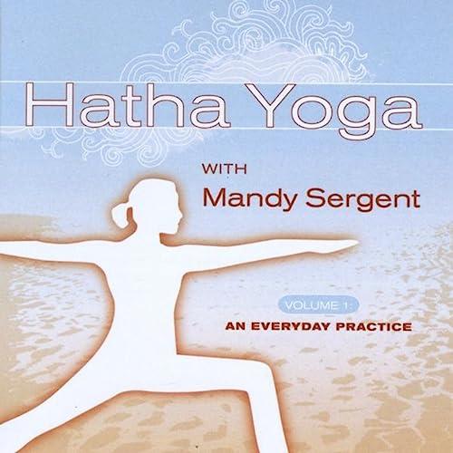 Hatha Yoga, Vol. 1: An Everyday Practice de Mandy Sergent en ...