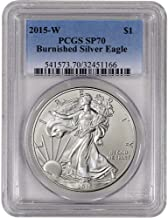 2015 W Burnished American Silver Eagle $1 SP70 PCGS