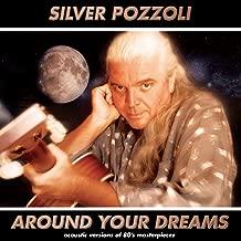 silver pozzoli around my dream mp3