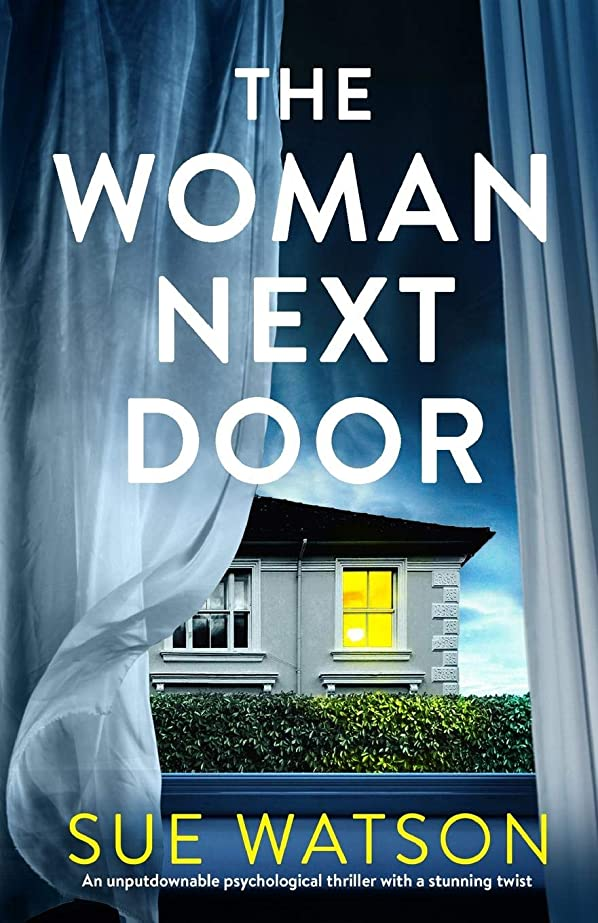 触手アクセント六月The Woman Next Door: An unputdownable psychological thriller with a stunning twist