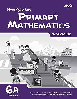 New Syllabus Primary Mathematics Workbook 6A (2nd Edition)