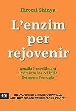 L'enzim per rejovenir (CATALAN) (Catalan Edition)