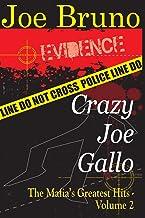 Crazy Joe Gallo: The Mafia's Greatest Hits - Volume II