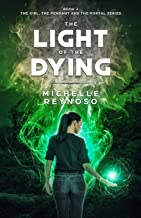 The Light of the Dying (Girl, the Pendant & the Portal)