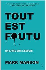 Tout est foutu (French Edition) Kindle Edition