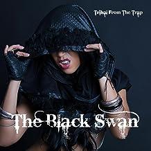 The Black Swan (Arabic Trap)