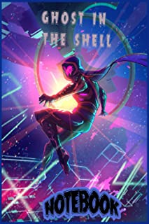 ghost in the shell Notebook: Ghost in the Shell Anime Anime Trending Notebook Journal Notebook Blank Lined Ruled 6x9 120 P...