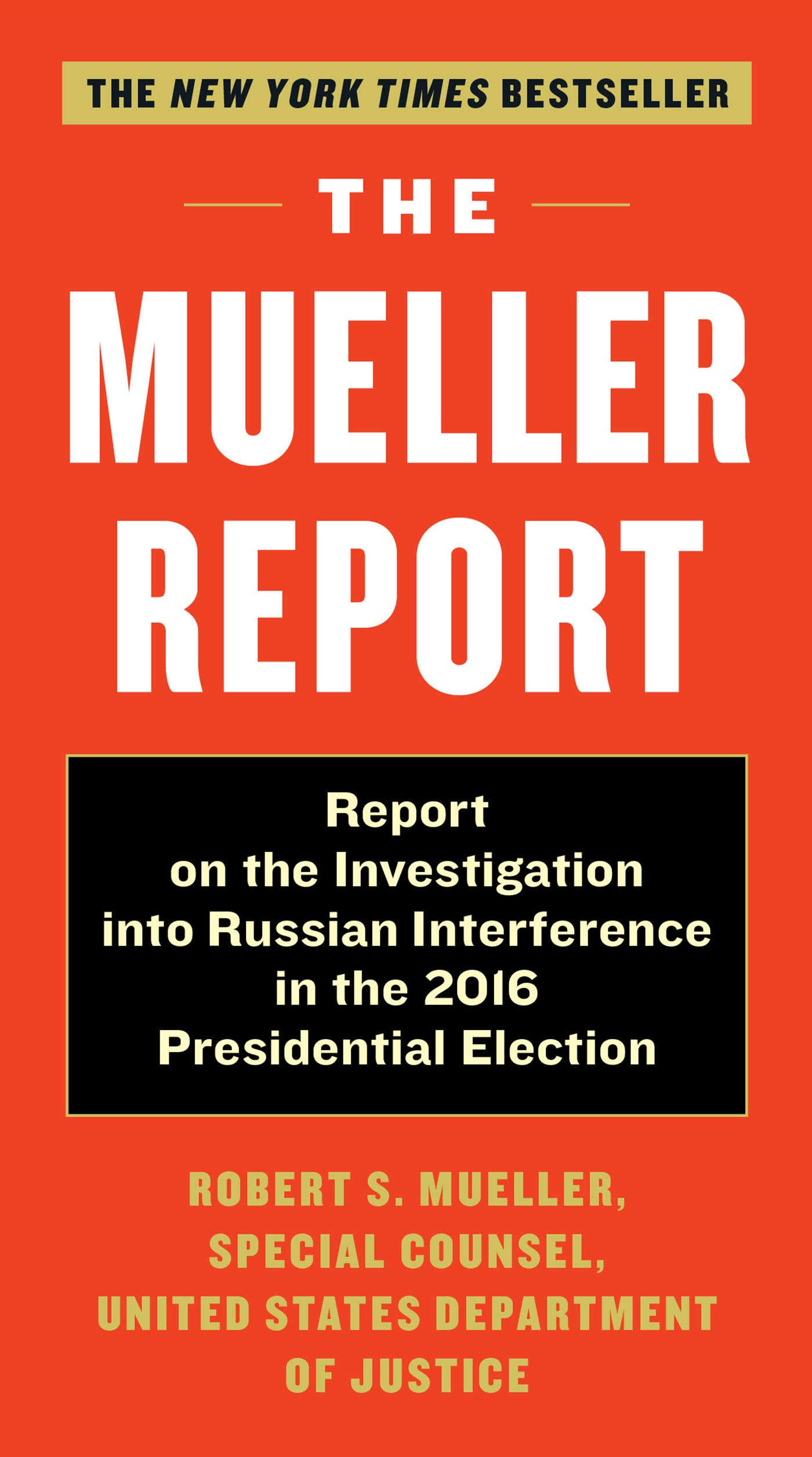 Image OfThe Mueller Report: Report On The Investigation Into Russian Interference In The 2016 Presidential Election (English Edition)
