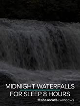 Midnight Waterfalls for Sleep 8 hours