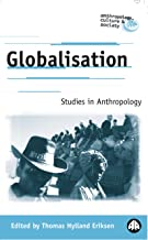 Globalisation: Studies in Anthropology: Methodological Issues (Anthropology, Culture and Society)