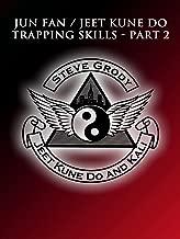Jun Fan/Jeet Kune Do Trapping Skills Part 2