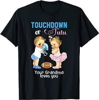 Cute Touchdown or Tutu Your Grandma Loves You T-Shirt